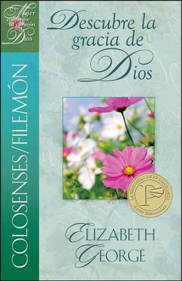 Colosenses /Filemón: Descubre la Gracia de Dios  (Colossians/Philemon: Discover God's Grace)   -     By: Elizabeth George