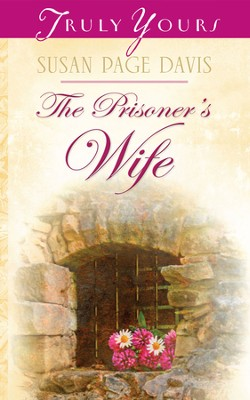 The Prisoner's Wife - eBook  -     By: Susan Page Davis