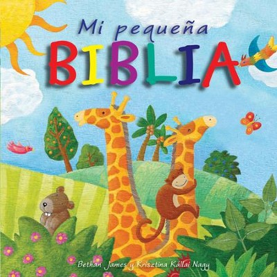 Me peque&#241a Biblia, My Little Bible  -     By: Bethan James