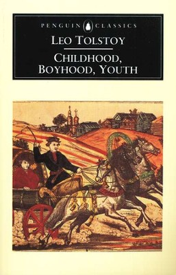 Childhood, Boyhood, Youth   -     By: Leo Tolstoy, Rosemary Edmonds