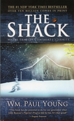 The Shack  -     By: William Paul Young