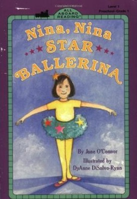 Nina, Nina, Star Ballerina  -     By: Janie O'Connor