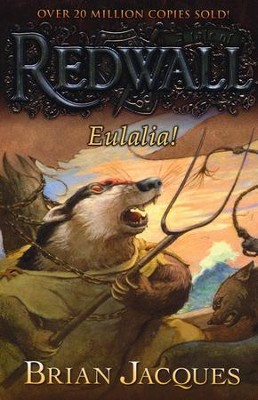 #19: Eulalia! A Tale of Redwall  -     By: Brian Jacques