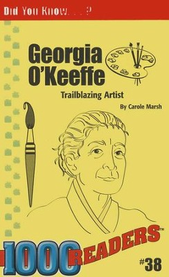Georgia O'Keeffe  -     By: Carole Marsh