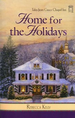 Home for the Holidays - eBook  -     By: Rebecca Kelly