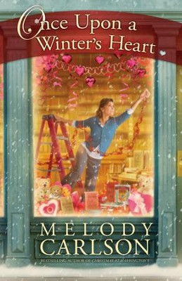 Once Upon a Winter's Heart - eBook  -     By: Melody Carlson