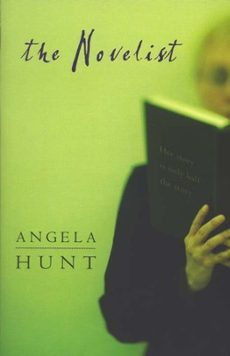 The Novelist  -     By: Angela Hunt