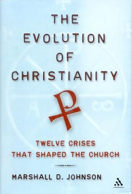 The Evolution of Christianity  -     By: Marshall D. Johnson