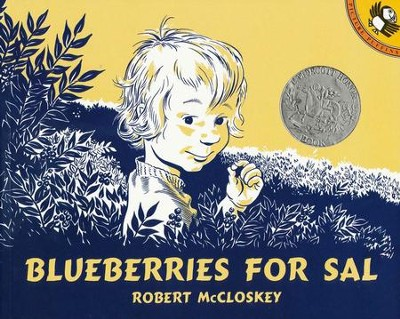 Blueberries for Sal - Storybook and audio CD   -     By: Robert McCloskey