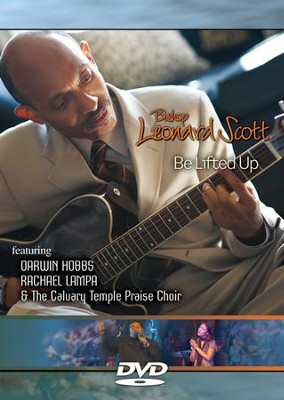 Be Lifted Up   -     By: Bishop Leonard Scott