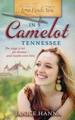 Love Finds You in Camelot, Tennessee   -     By: Janice Hanna