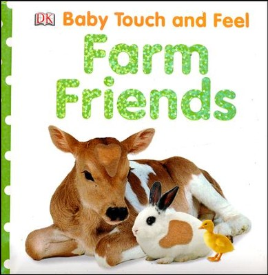 Baby Touch and Feel: Farm Friends  -