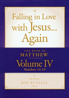 The Book of Matthew, Volume IV (Matthew 14-19) DVD,  Falling in Love with Jesus...Again  -     By: Bob Russell