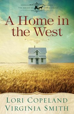 A Home in the West (Short Story) - eBook   -     By: Lori Copeland, Virginia Smith