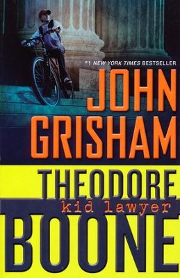 Theodore Boone: Kid Lawyer #1  -     By: John Grisham