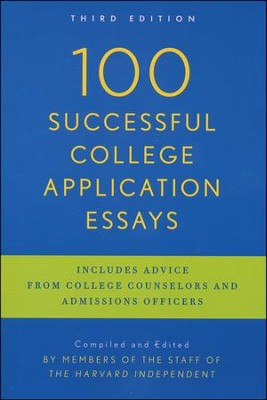 100 Successful College Application Essays  -