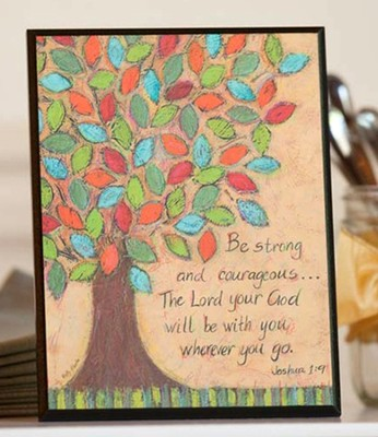 Be Stong and Courageous Plaque, Tree  -