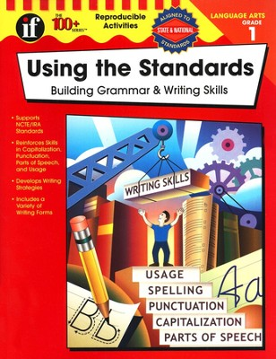 Using the Standards-Building Grammar & Writing Skills, Grade 1  -