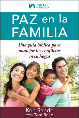 Paz en la familia, Peacemaking for Families  -     By: Tom Sande