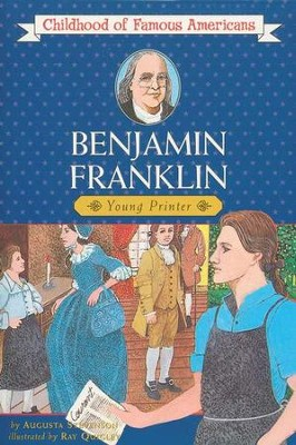 Benjamin Franklin: Young Printer   -     By: Augusta Stevenson