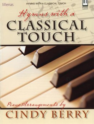 Hymns with a Classical Touch  -     By: Cindy Berry
