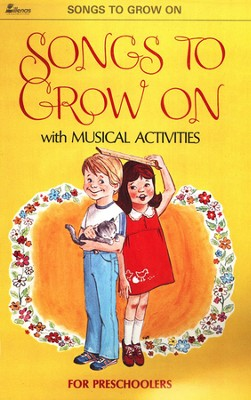 Songs to Grow On   -