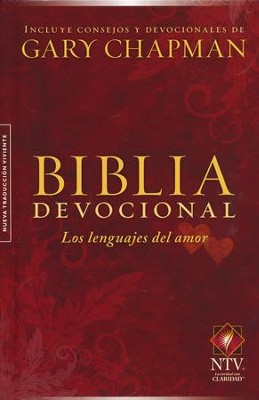 Biblia Devocional NTV Los Lenguajes del Amor, Enc. Dura  (NTV The Love Languages Devotional Bible, Hardcover)  -     By: Gary Chapman