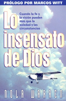 Lo Insensato de Dios  (The Foolishness Of God)  -     By: Nola Warren