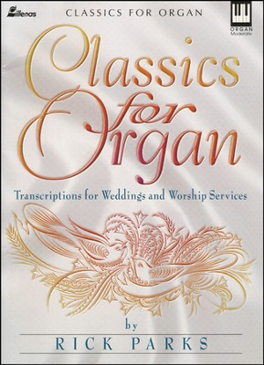 Classics for Organ  -