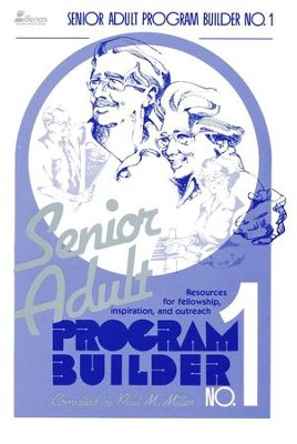 Senior Adult Program Builder, # 1   -     By: Paul Miller