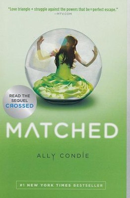 #1: Matched: A Novel  -     By: Ally Condie