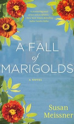 A Fall of Marigolds    -     By: Susan Meissner