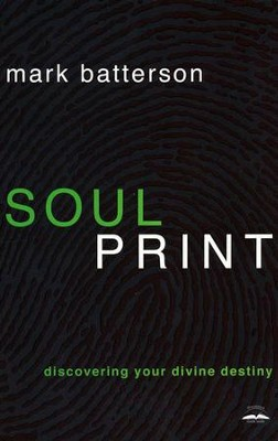 Soulprint: Discovering Your Divine Destiny - Slightly Imperfect  -     By: Mark Batterson