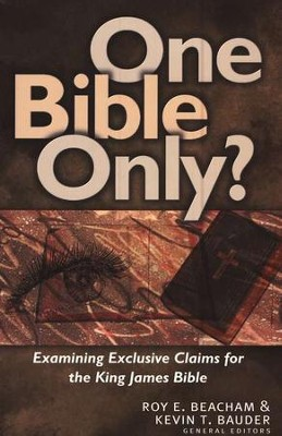 One Bible Only?  -     By: Roy Beacham