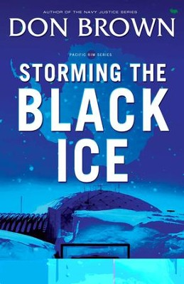 Storming the Black Ice - eBook  -     By: Don Brown