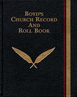 Boyd's Church Record and Roll Book  -