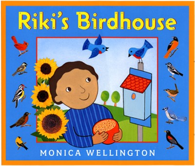 Riki's Birdhouse  -     By: Monica Wellington