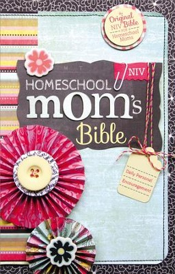 NIV Homeschool Mom's Bible: Daily Personal Encouragement, Hardcover, Jacketed Printed  -