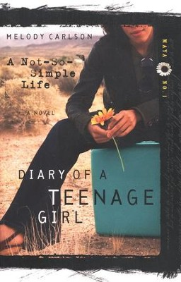 Diary of a Teenage Girl Series, Maya #1: A Not-So-Simple Life   -     By: Melody Carlson