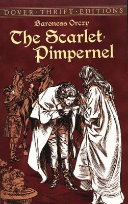 The Scarlet Pimpernel   -     By: Baroness Orczy