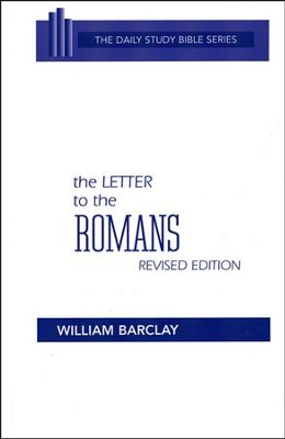 The Letter to the Romans: New Daily Study Bible [NDSB]   -     By: William Barclay