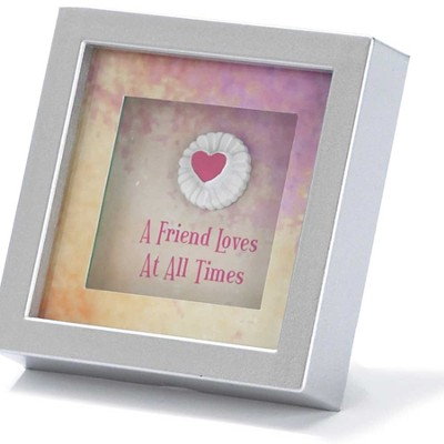 A friend Loves At All Times Shadowbox  -