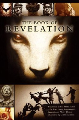 The Book of Revelation - Slightly Imperfect  -     Translated By: Father Mark Avey     By: Matt Doree     Illustrated By: Chris Koelle