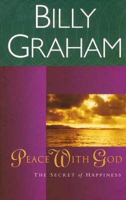 Peace with God  -     By: Billy Graham