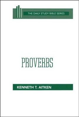 Proverbs  -     By: Kenneth T. Aitken