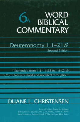 Deuteronomy 1-21:9, Revised and Expanded: Word Biblical Commentary [WBC]  -     By: Duane L. Christensen