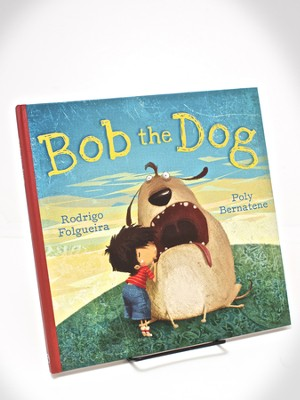 Bob The Dog  -     By: Rodrigo Folgueira
