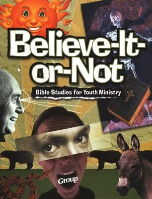 Believe-It-Or-Not Bible Studies   -