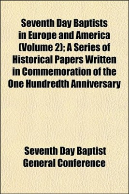 Seventh Day Baptist in Europe and America, volume 2  -     By: Seventh Day Baptist General Conference