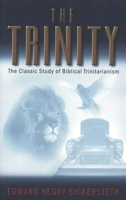 The Trinity   -     By: Edward H. Bickersteth